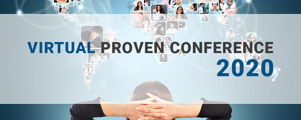 The VIRTUAL Proven Conference is now available!